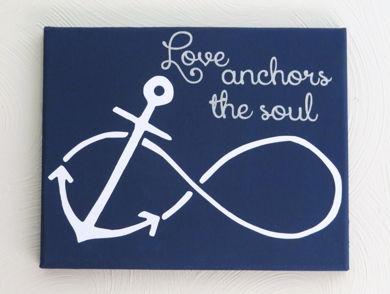 Infinity Love Quotes Love Anchors The Soul Nautical Sign Painted Custom Canvas