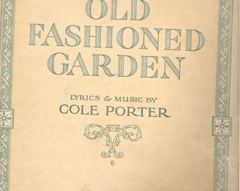 "COLE PORTER, 1919, ""Old Fashioned Garden"" Antique Sheet Music  ""Swanee"" on back"