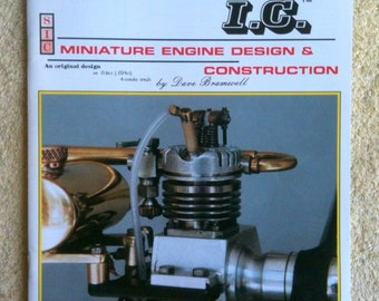 Strictly IC Miniature Engine Design and Construction SIC Aug Sept 1997 Vol 10 No 58 Miniature Engine Building Model Engines