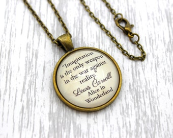 Alice in Wonderland, 'Imagination', Lewis Carroll Quote Necklace or Keychain, Keyring.
