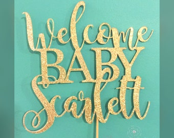 Welcome Baby Cake Topper, Gold Baby Shower Cake Topper, Welcome Baby, Personalized Cake Topper, baby shower cake topper, baby shower