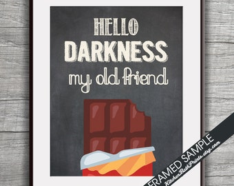 Hello Darkness my Old Friend (Chocolate) - Art Print (Funny Kitchen Song Series) (Featured in Vintage Chalkboard) Kitchen Art Prints