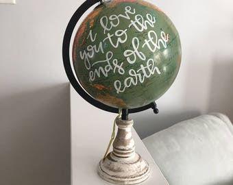 I love you to the ends of the earth - 12 inch globe