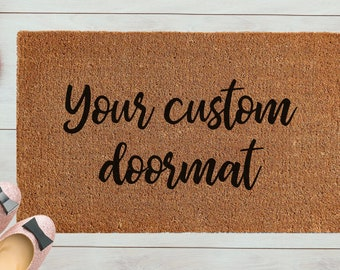 Doormat | Your Custom Design | Entrance Mat | Welcome Mat | Custom Doormat  | Custom Housewarming Gift