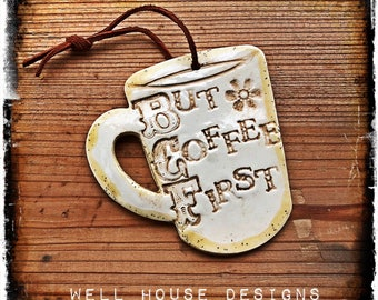 But Coffee First Ornament