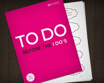 To Do, Before The I Do's - 30 Bachelorette Party Dares