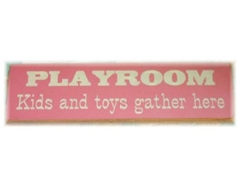 PLAYROOM kids and toys gather here primitive wood sign