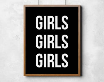 Girls Girls Girls, Printable art, Girls print, printable poster, motivation, typography poster, black and white wall decor, home print