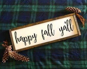 Fall Sign Happy Fall Ya'll - Wood Farmhouse Sign