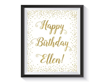 Custom Happy Birthday Sign, Personalized Birthday Gift, Gold confetti Birthday Decor, Party Decorations, Printable Digital Birthday Cards