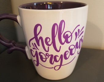 Hello Georgeous VINYL DECAL ONLY