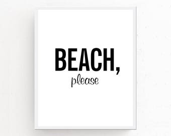 Beach Please! Printable Wall Art, Beach Decor, BEACH WALL ART, Minimalist Print, Digital Download, Fun Beach Print Black White Coastal Decor