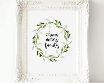 Ohana means family Disney's Lilo and Stitch, Ohana Print, Disney printable wall art, Ohana Disney, Ohana wall art print, Lilo & Stitch print