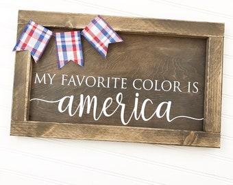 My favorite color is America Framed Wood Sign