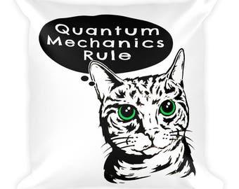 Schrodinger's Cat Quantum Mechanics Rule Square Pillow- Christmas Gift- Throw Pillow, Bed Pillow, Kids Room Decor