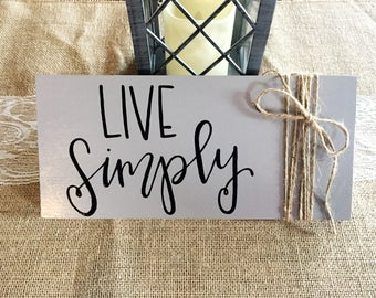 Live Simply Custom Inspirational Wood Sign