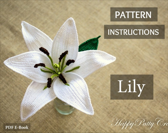 Oriental Lily Pattern Crochet Flower Pattern Romantic Crochet