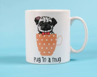 Pug in a Mug Funny Pug Mug Pug Mug Pug Lover Pug Gift Coffee Mug Dog Lover Elf Pug Birthday Gift