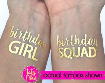BIRTHDAY GIRL // Birthday squad // fun birthday gift idea // Birthday party favors // birthday gold tattoos // It's my birthday // celebrate