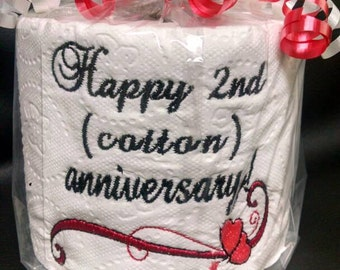 First anniversary embroidered toilet paper gag gift
