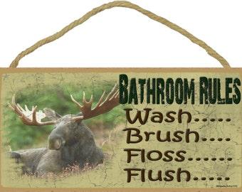 MOOSE Bathroom RULES Wash...Brush...Floss...Flush SIGN Plaque Lodge Rustic North Wood Cabin Decor