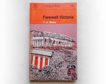 TH White - Farewell Victoria - Penguin vintage paperback book - 1963