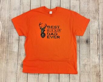 Best Buckin' Dad Ever | Father's Day Gift | Dad Shirt | Dad Gift | Dad Camo Shirt | Camouflage Dad Shirt | Best Buckin Shirts | Custom Shirt