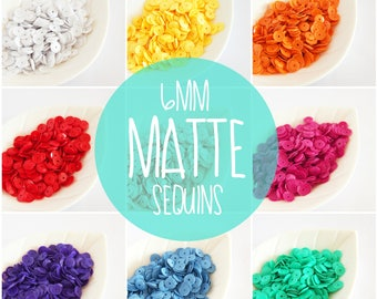 NEW 6mm Matte/ Opaque Sequins - 7g each