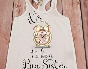 Big Sister Shirt Its Time to be a Big Sis Shirt Personalized Shirt Sibling Sister Shirt Pregnancy Announcement Shirt Baby Announcement Shirt