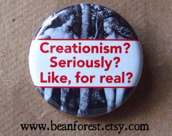 creationism is silly - pinback button badge