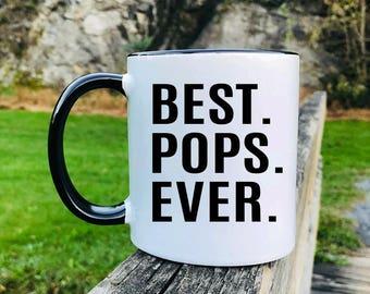 Best Pops Ever - Mug - Pops Gift - Gift For Pops - Pops Mug