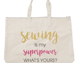 Sewing Bag - Sewing Is My Superpower, Canvas Sewing Tote Bag