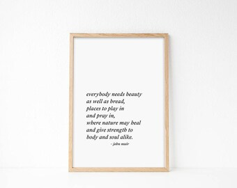 John Muir Quote, Nature Print, Nature Lover, Nature Printable, Art for Office, Gift For Nature Lover, Nature Quote,