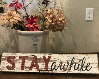 """Wood Wall Sign """"Stay Awhile"""""""