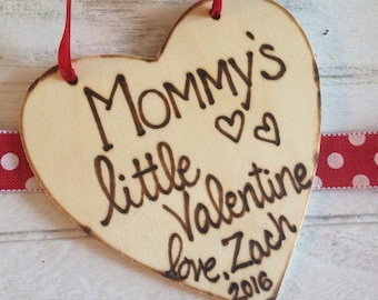 Mommy's little Valentine personalized ornament / gift tag for Mom from son or daughter Wood Heart Sweethearts