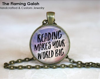 Reading Makes Your World Big Pendant • Reading Quote • Book Lover • Book Worm • Reading Fan • Gift Under 20 • Made in Australia (P1578)
