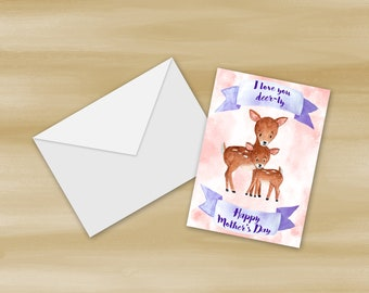 I Love You Deer-ly Mother's Day Card Printable (Digital File Only)