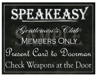 Chalkboard Speakeasy Printable 5 Files Gentlemen's Club Print Members Only Present to Doorman Couples Shower Black Bachelor Party Decor