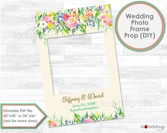 Wedding frame prop. Wedding photo frame prop. DIY PDF Printable file. Custom Floral wedding prop. Floral frame for selfie station.