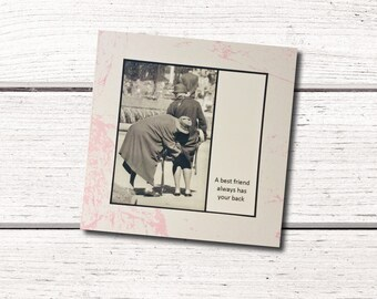 Friend Card - A best friend always has your back - Best Friend Card Vintage Friendship Women