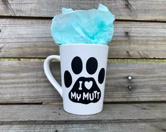 I Love My Mutt- Coffee Mug