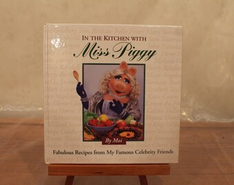In The Kitchen With Miss Piggy Cookbook, Miss Piggy Cookbook, Fabulous Celebrity Recipes, Vintage Cook Book, Time Life Books, Cooking