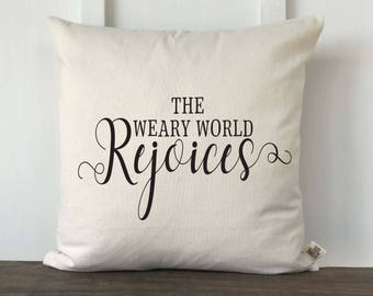 The Weary World Rejoices Farmhouse Christmas Pillow Cover, Farmhouse Christmas Pillow, Decorative Pillow Cover, Couch Pillow cover