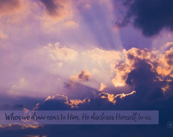 Clouds Photo Quote - Draw Near to Him