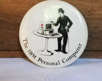 Vintage IBM Collectible Pin Button IBM Personal Computer Charlie Chaplin 1980s 1990 Advertising Flair