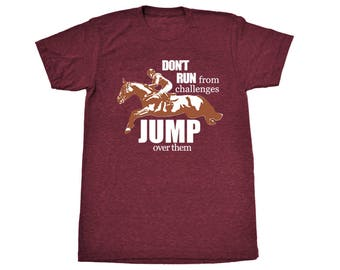 Jump Over Challenges Unisex T-Shirt