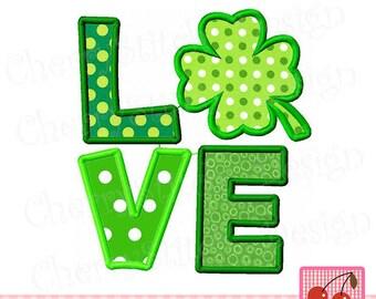 St Patrick's Day Love Clover, Lucky Shamrock,Lucky Green Four Leaf Clover,Lucky Clover Digital Applique Design STP0004 -4x4 5x5 6x6 inch