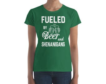St. Patrick's Day Fueld by Beer and Shenanigans Women's short sleeve t-shirt