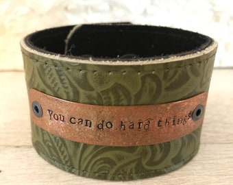You can do hard things leather bracelet cuff
