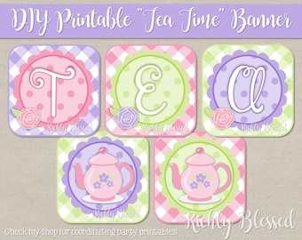 """INSTANT DOWNLOAD """"Tea Time"""" Tea Party Banner,  Tea Party Birthday Banner, Pink Purple Tea Party, Girl Birthday Party, DIY Printable Banner"""